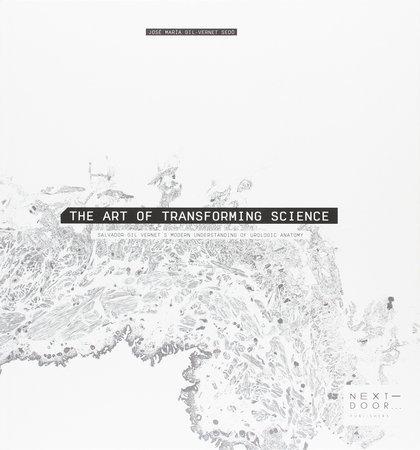 THE ART OF TRANSFORMING SCIENCE : SALVADOR GIL VERNET´S MODERN UNDERSTANDING OF UROLOGIC ANATOM