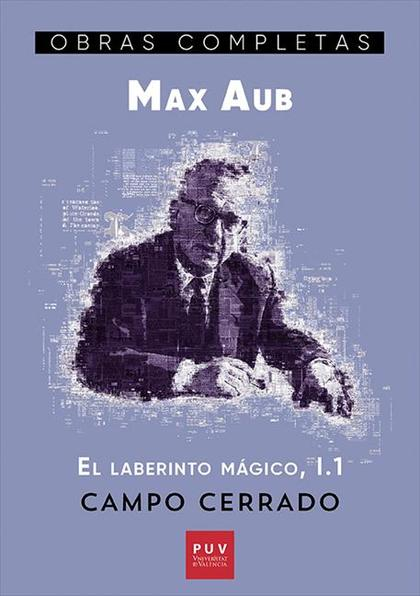 CAMPO CERRADO. EL LABERINTO MÁGICO, I.1