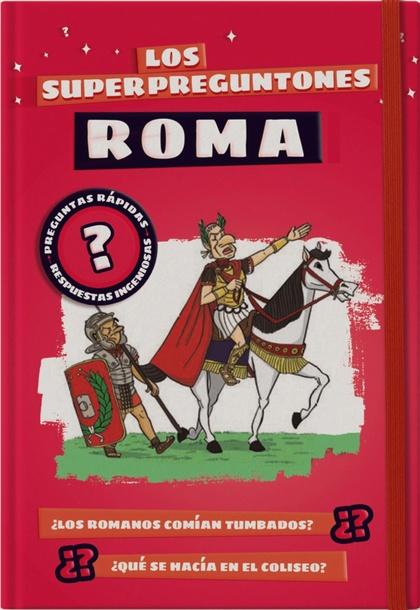 LOS SUPERPREGUNTONES. ROMA.