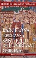 IGLESIAS DE BARCELONA, TERRASSA, SANT FELIU DE LLOBREGAT Y GERONA.
