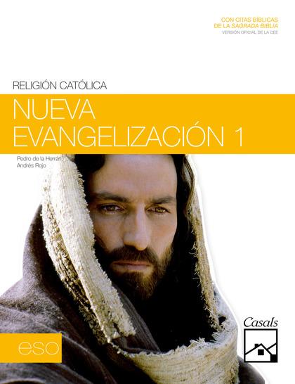 NUEVA EVANGELIZACIÓN, RELIGIÓN CATÓLICA, 1 ESO