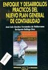 ENFOQUE Y DESARROLLOS PRACTICOS DEL NUEVO PLAN GENERAL DE CONTABILIDAD