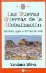 LAS NUEVAS GUERRAS DE LA GLOBALIZACIÓN : SEMILLAS, AGUA Y FORMAS DE VIDA
