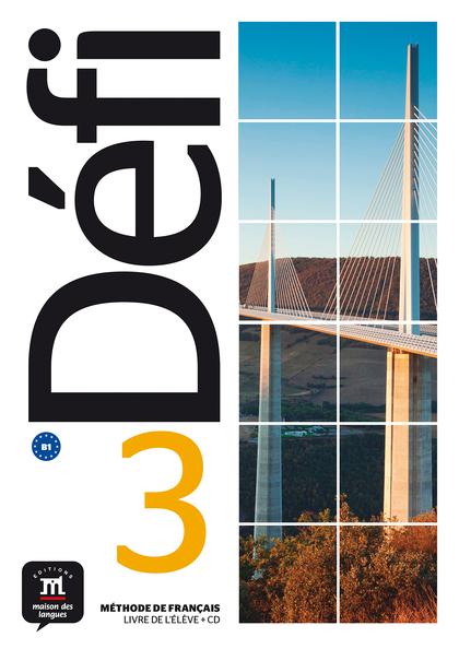 DÉFI 3 - LIVRE DE L´ÉLÈVE . B1.