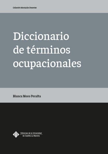 DICCIONARIO DE TÉRMINOS OCUPACIONALES