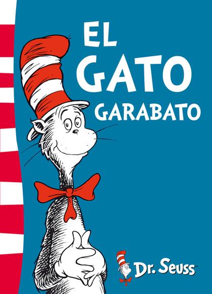 EL GATO GARABATO (DR. SEUSS 1).