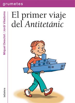 EL PRIMER VIAJE DEL ANTITETÁNIC