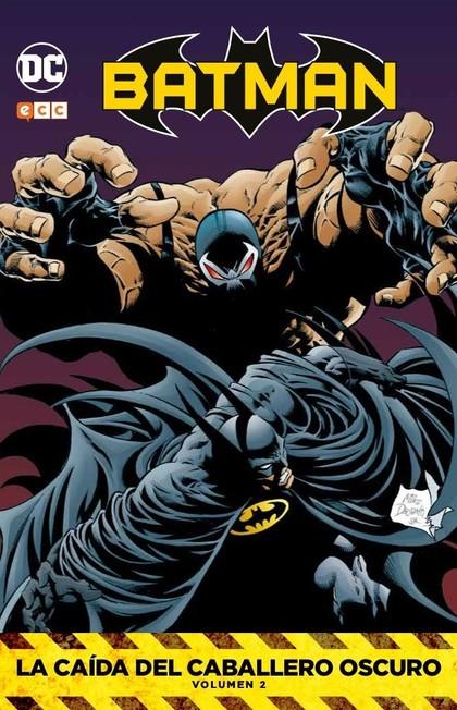 BATMAN: LA CAÍDA DEL CABALLERO OSCURO VOL. 02.