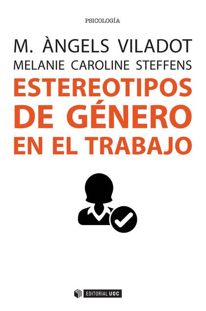 ESTEREOTIPOS DE GÉNERO EN EL TRABAJO.