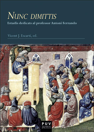 NUNC DIMITTIS. ESTUDIS DEDICATS AL PROFESSOR ANTONI FERRANDO
