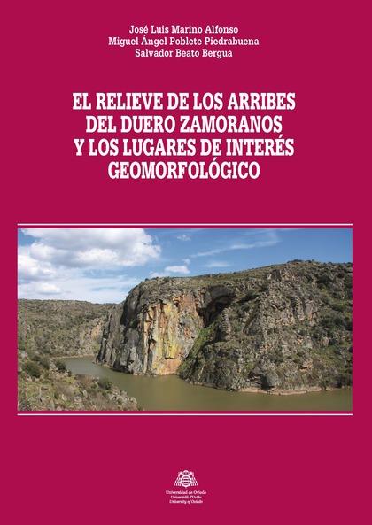 EL RELIEVE DE LOS ARRIBES DEL DUERO ZAMORANOS, Y LOS LUGARES DE INTERÉS GEOMORFO.