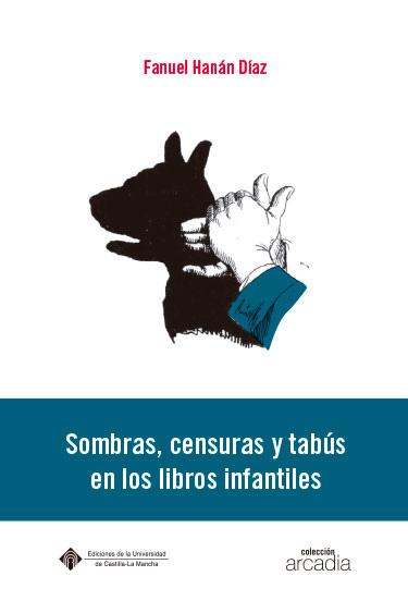 SOMBRAS, LECTURAS Y TABÚS EN LOS LIBROS INFANTILES