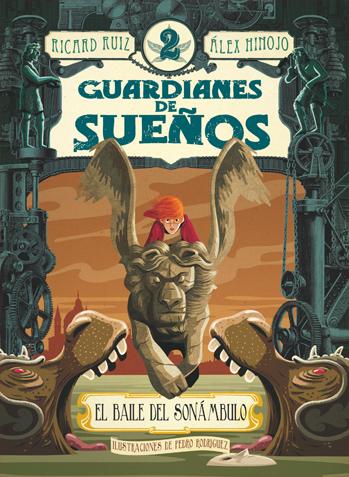GUARDIANES DEL SUEÑO 2. EL BAILE DEL SONÁMBULO