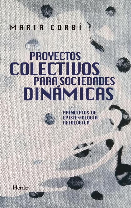 PROYECTOS COLECTIVOS PARA SOCIEDADES DINÁMICAS