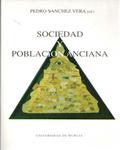 SOCIEDAD Y POBLACIÓN ANCIANA