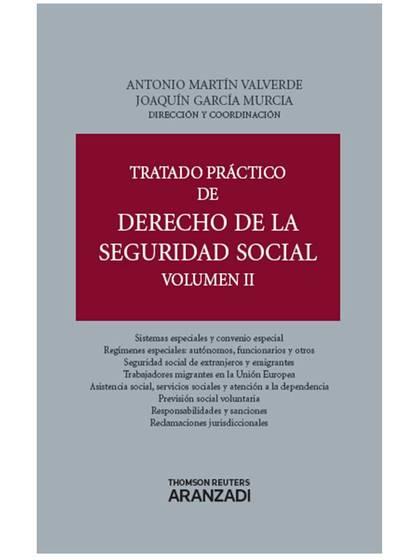 TRATADO PRÁCTICO DE DERECHO DE LA SEGURIDAD SOCIAL (VOLUMEN II).
