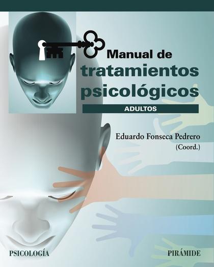 MANUAL DE TRATAMIENTOS PSICOLÓGICOS. ADULTOS