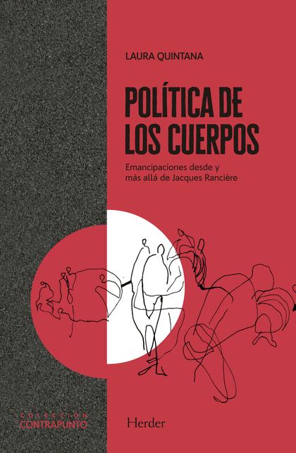 POLÍTICA DE LOS CUERPOS. EMANCIPACIONES DESDE Y MÁS ALLÁ DE JACQUES RANCIÈRE