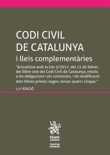CODI CIVIL DE CATALUNYA I LLEIS COMPLEMENTÀRIES, INCLOU EL CODI DE CONSUM