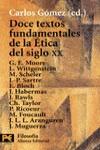 Doce textos fundamentales de Ética del siglo XX
