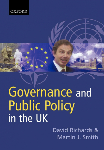 GOVERNANCE AND PUBLIC POLICY IN THE UK