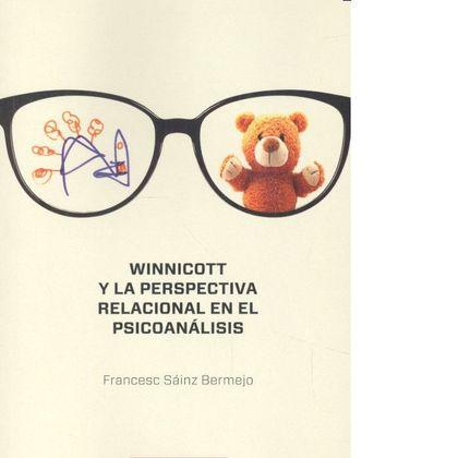 WINNICOTT Y LA PERSPECTIVA RELACIONAL EN EL PSICOANÁLISIS.