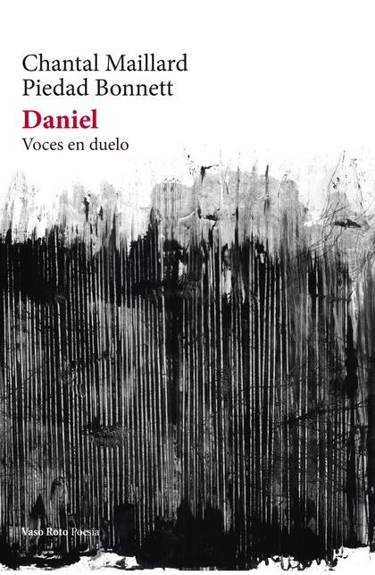 DANIEL                                                                          VOCES EN DUELO.