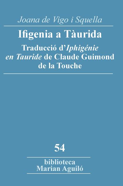 IFIGENIA A TÀURIDA                                                              TADUCCIÓ D