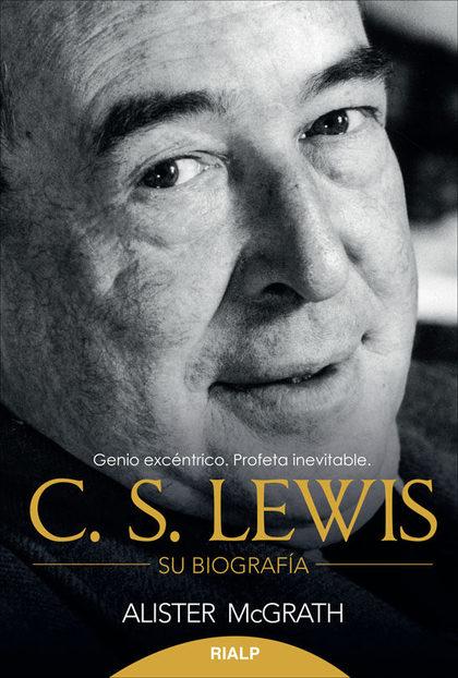 C.S. LEWIS : SU BIOGRAFÍA