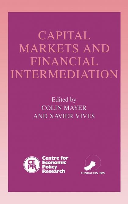 CAPITAL MARKETS AND FINANCIAL INTERMEDIATION.