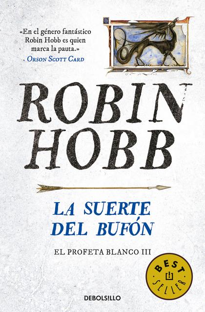 LA SUERTE DEL BUFÓN (EL PROFETA BLANCO 3).
