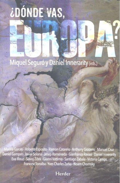 ¿DÓNDE VAS EUROPA?
