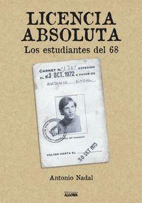LICENCIA ABSOLUTA: LOS ESTUDIANTES DEL 68.