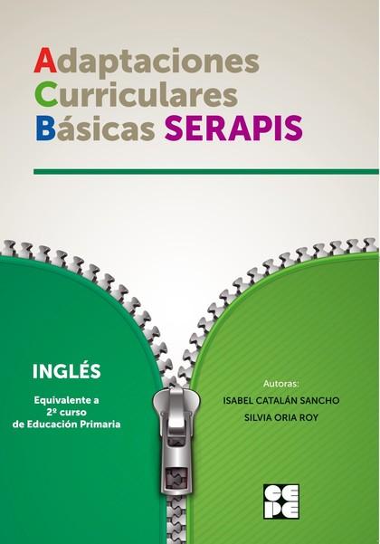 ADAPTACIONES CURRICULARES BASICAS SERAPIS INGLES 2ºEP.