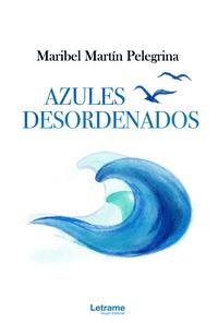 AZULES DESORDENADOS