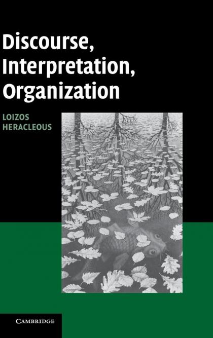 DISCOURSE, INTERPRETATION, ORGANIZATION