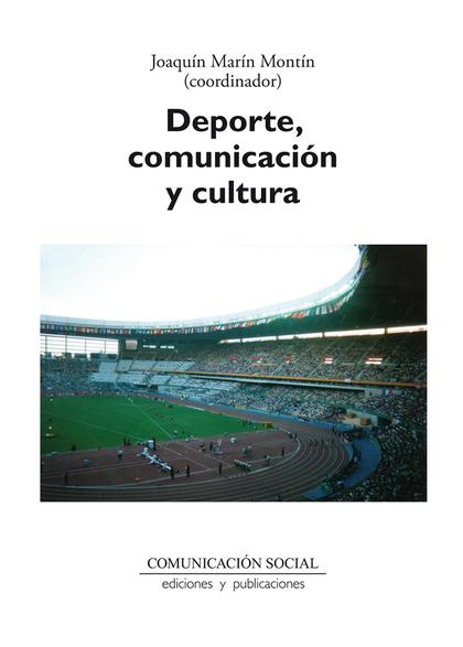 DEPORTE, COMUNICACIÓN Y CULTURA