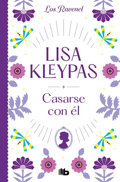 CASARSE CON ÉL (LOS RAVENEL 2).