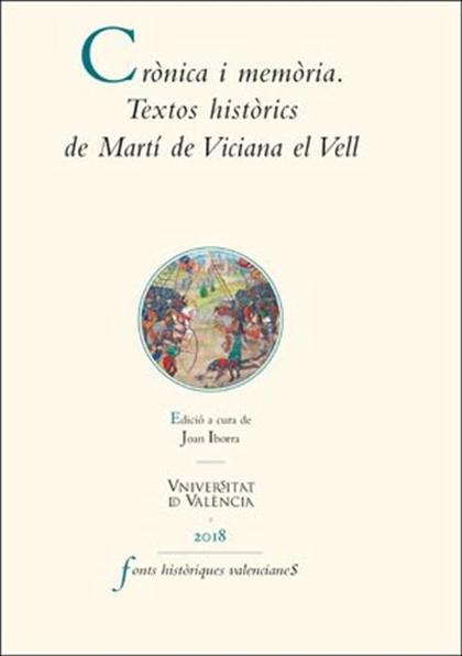 CRÒNICA I MEMÒRIA. TEXTOS HISTÒRICS DE MARTÍ DE VICIANA EL VELL.