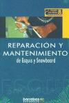 REPARACIÓN Y MANTENIMIENTO DE ESQUIS Y SNOWBOARD