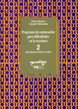 Programa de reeducación para dificultades de la escritura. Cuaderno 2