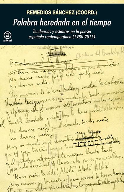 PALABRA HEREDADA EN EL TIEMPO : TENDENCIAS Y ESTÉTICAS EN LA POESÍA ESPAÑOLA CONTEMPORÁNEA, 198
