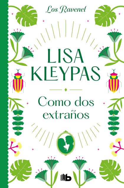 COMO DOS EXTRAÑOS (LOS RAVENEL 4).