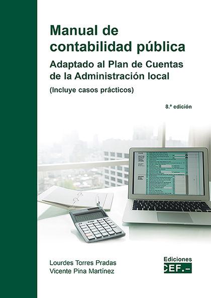 MANUAL DE CONTABILIDAD PÚBLICA. ADAPTACIÓN AL PLAN DE CUENTAS DE LA ADMINISTRACI
