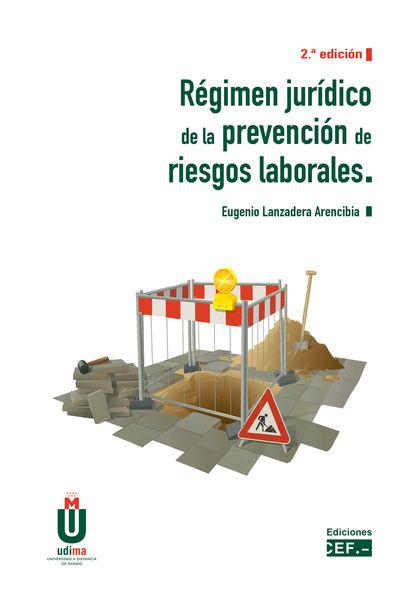 REGIMEN JURIDICO DE LA PREVENCION DE RIESGOS LABORALES 2020