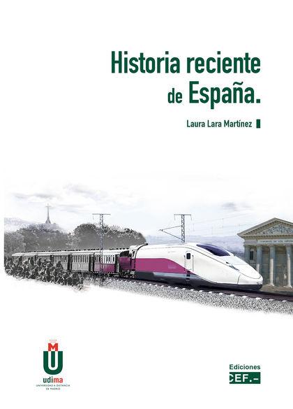 HISTORIA RECIENTE DE ESPAÑA