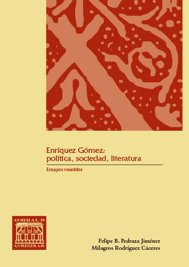 ENRIQUE GOMEZ: POLITICA, SOCIEDAD