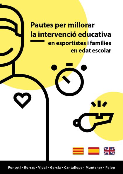 PAUTES PER MILLORAR LA INTERVENCIÓ EDUCATIVA EN ESPORTISTES I FAMÍLIES EN EDAT E.