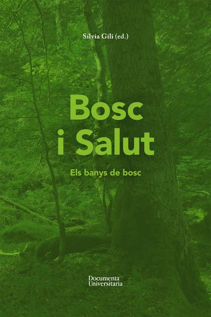 BOSC I SALUT. ELS BANYS DE BOSC