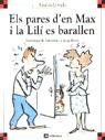 ELS PARES D´EN MAX I LA LILÍ ES BARALLEN
